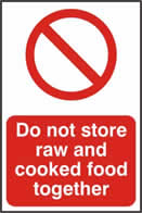 Do not store raw and cooked foods together - 1mm rigid pvc 200 x 300mm sign