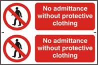 No admittance without protective clothing - 1mm rigid pvc 300 x 200 mm sign