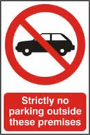 Strictly no parking outside these premises - 1mm rigid pvc 200 x 300mm sign
