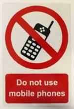 Do not use mobile phones - 1mm rigid pvc 200 x 300mm sign