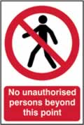 No unauthorised persons beyond this point - 1mm rigid pvc 200 x 300mm sign