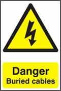 Danger Buried cables - 1mm rigid pvc 200 x 300mm sign