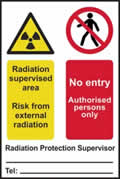 Radiation supervised area No entry Authorised persons only - 1mm rigid pvc 200 x 300mm sign