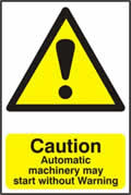 Caution Automatic machinery may start without warning - 1mm rigid pvc 200 x 300mm sign