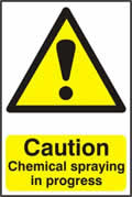 Caution Chemical spraying in progress - 1mm rigid pvc 200 x 300mm sign