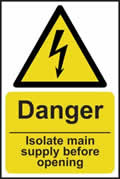 Danger Isolate main supply before opening - s/a vinyl - 200 x 300mm sign