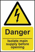 Danger Isolate main supply before opening - rigid 1mm rigid plastic - 200 x 300mm sign