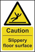 Caution Slippery floor surface - rigid plastic sign - 200 x 300mm sign
