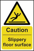 Caution Slippery floor surface - s/a vinyl - 400 x 600mm sign