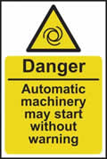 Danger Automatic machinery may start - rigid plastic sign - 200 x 300mm sign