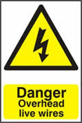Danger Overhead live wires - 1mm rigid pvc 200 x 300mm sign