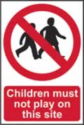 Children must not play on this site - Correx 400 x 600mm sign