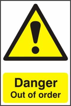 Danger Out of order - 1mm rigid pvc 200 x 300mm sign