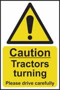 Caution Tractors turning Please drive carefully - s/a vinyl - 200 x 300mm sign