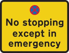 780 x 600 mm Dibond No stopping except in emergency Road Sign without channel made from Aluminum Composite sign