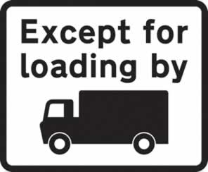 Dibond Except for loading by goods vehicle symboll Road Sign 453 x 375 mm without channel made from Aluminum Composite sign