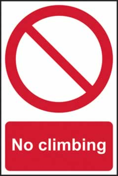 No Climbing - s/a vinyl - 200 x 300mm sign