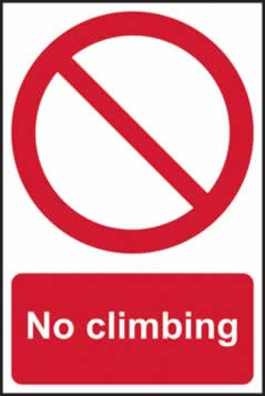 No Climbing - rigid plastic sign - 200 x 300 mm sign