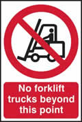 No forklift trucks beyond this point - 1mm rigid pvc 400 x 600mm sign