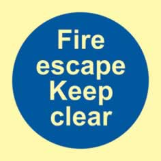 Fire escape keep clear - PHO 100 x 100mm 1.3 mm rigid Photoluminescent s/a board sign