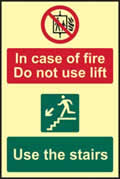 In case of fire Do not use lift Use the stairs - PHS 200 x 300mm Photoluminescent s/a label sign