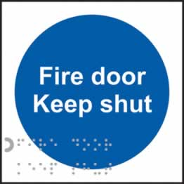 Fire door Keep shut - Taktyle Sign 100 x 100 mm