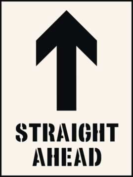 Straight ahead with arrow up Stencil 400 x 600mm Stencil