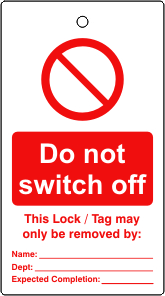 Lockout tags Do not switch off Single sided 10 pack