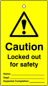 Lockout tags Caution Locked out for safety Single sided 10 pack