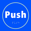 Push - Taktyle Sign 150 x 150mm