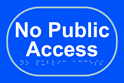 No public access - Taktyle Sign 225 x 150mm