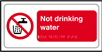 Not drinking water - Taktyle Sign 300 x 150mm