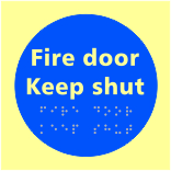 Fire door Keep shut - Taktyle Photoluminescent 150 x 150mm