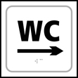 WC arrow right - Taktyle Sign 150 x 150mm