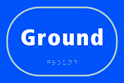 Ground - Taktyle Sign 225 x 150mm