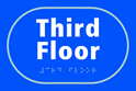 Third Floor - Taktyle Sign 225 x 150mm