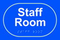 Staff room - Taktyle Sign 225 x 150mm