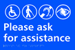 Please ask for assistance - Taktyle Sign 300 x 200mm