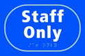 Staff only - Taktyle Sign 225 x 150mm