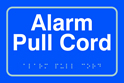 Alarm pull cord - Taktyle Sign 225 x 150mm