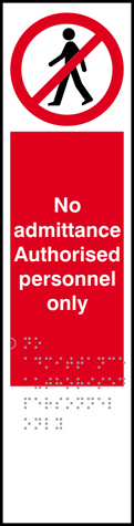 No admittance Authorised personnel only - Taktyle 75 x 300mm