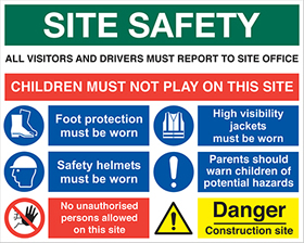 Site safety all visitors and driver must report to site office children must not play on this site sign