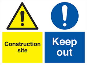 Construction site keep out sign.