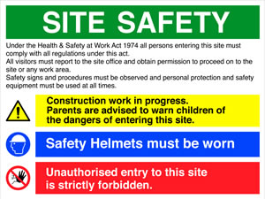 Site safety board-under the health & safety at work act... sign.