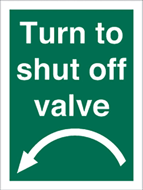 Turn to shut off valve sign.