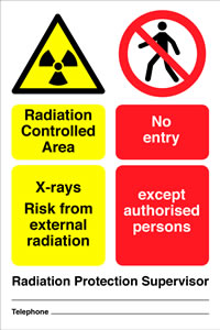 Radiation controlled area x rays risk from external radiation no entry except to authorised persons sign.