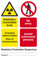 Radiation controlled area unsealed radionuclides risk of contamination no entry except to authorised persons sign.