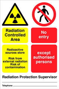Radiation supervised area radioactive source store risk from external radiation risk of contamination no entry except to authorised personnel sign.