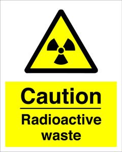Caution radioactive waste sign.