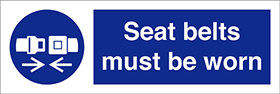 Seat belts must be worn sign.